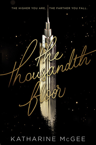 the-thousandth-floor-by-katharine-mcgee