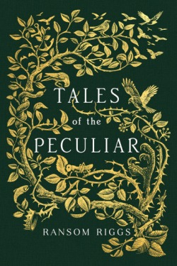 tales-of-the-peculiar-ransom-riggs-book-cover