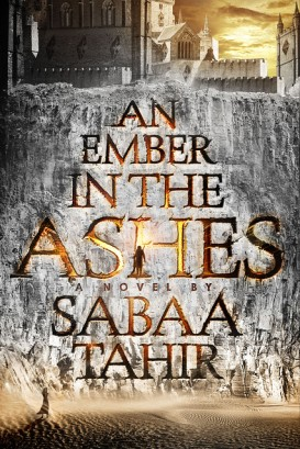 An-Ember-in-the-Ashes-Cover-Sabaa-Tahir