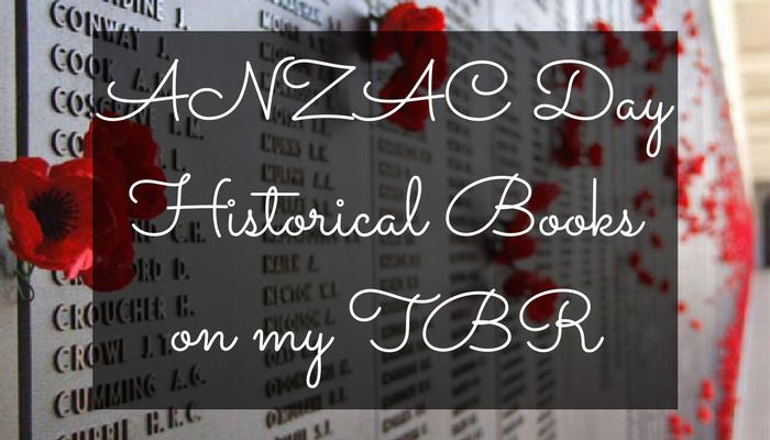 ANZAC DayHistorical Bookson my TBR