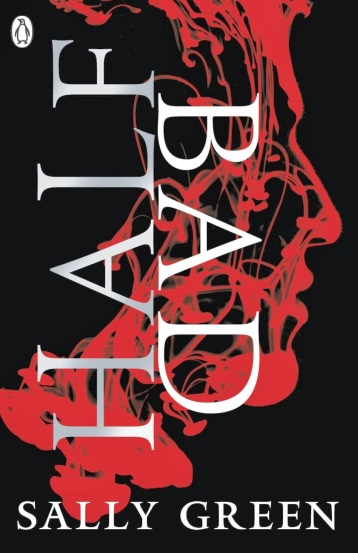 Half-Bad-Sally-Green-Ashana-Lian-A-Fantasy-Writer's-Blog-YA-Witches-Young-Adult-Book