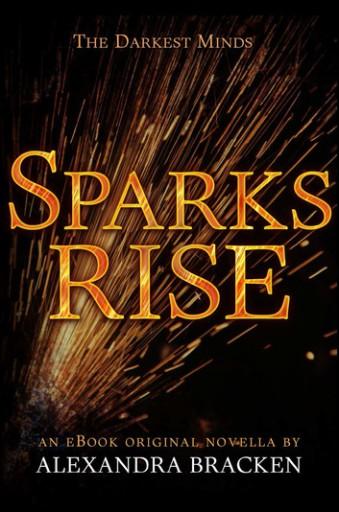 sparks-rise-the-darkest-minds-book-2-5