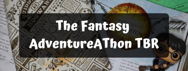 The Fantasy Adventureathon Tbr Dusk Angel Reads