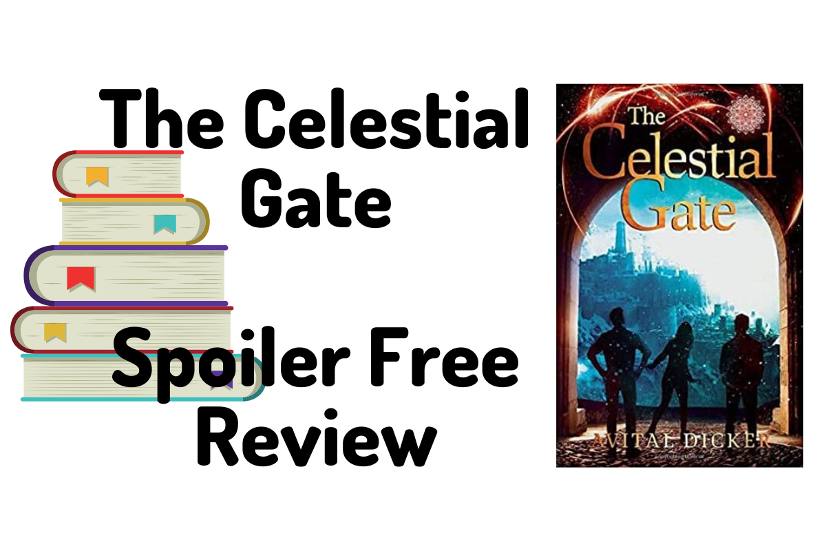 The Celestial Gate Spoiler Free Review Dusk Angel Reads