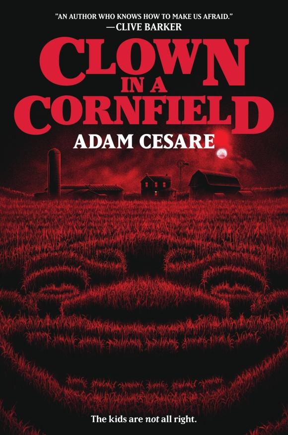 Clown in a Cornfield by Adam Cesare