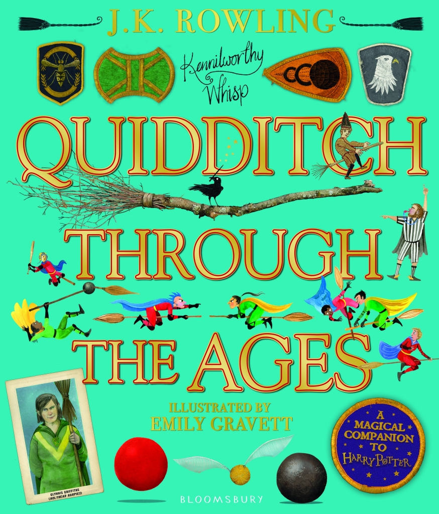 Quidditch Through the Ages (Illustrated Edition) by J.K. Rowling